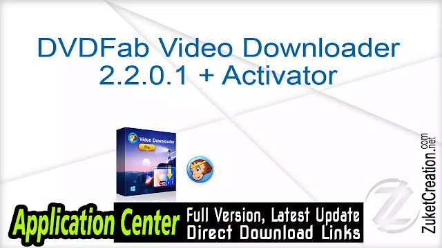 DVDFab Video Downloader 2.2.0.1 + Activator