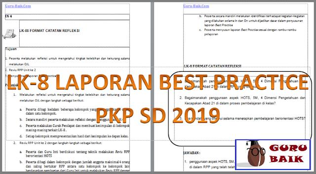 Lk-8 Laporan Best Practice PKP SD 2019 (Format Catatan Refleksi Kegiatan Pembelajaran)