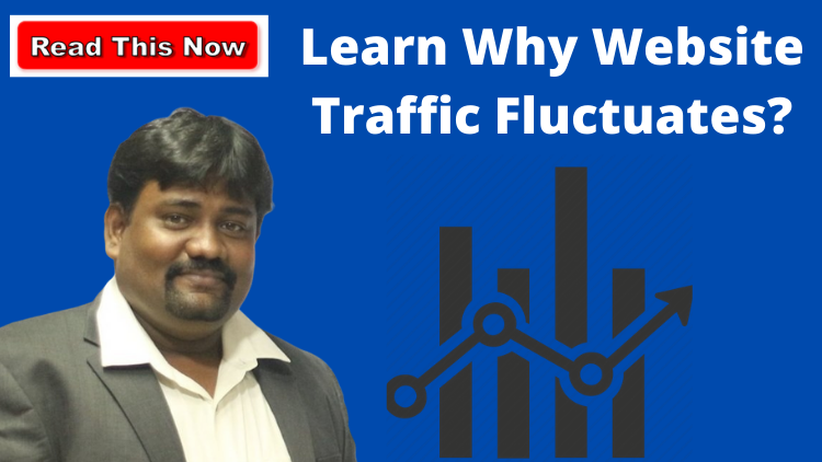 Learn Why Website Traffic Fluctuates?