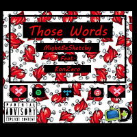 Apple Music MP3/AAC Download - Those Words by Mightbesketchy - stream song free on top digital music platforms online | The Indie Music Board by Skunk Radio Live (SRL Networks London Music PR) - Saturday, 27 July, 2019