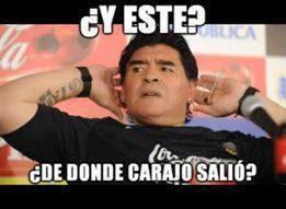 """Maradona """"Y este de donde carajo salió?"""""""