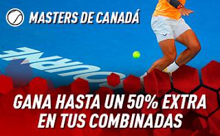 sportium Masters Canadá: Extra en Combinadas 5-11 agosto 2019