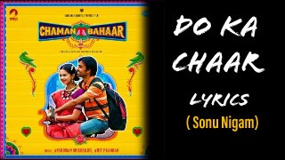 Do KA Chaar Lyrics In English- Sonu Nigam