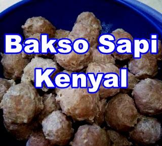 Resep Bakso Sapi Kenyal