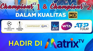 Harga Paket Champions Matrix TV Terbaru 🥇