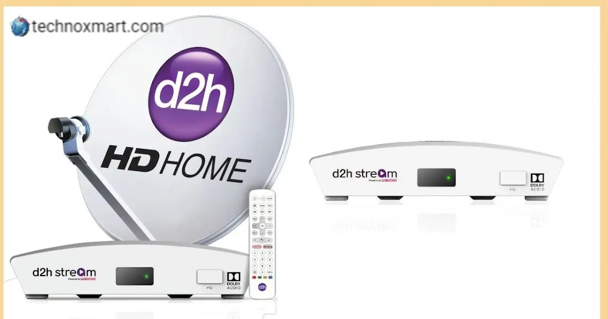D2H Releases Latest Plan Of Rs.117 For One-Year Set-Top Box Warranty: More  - TECHNOXMART