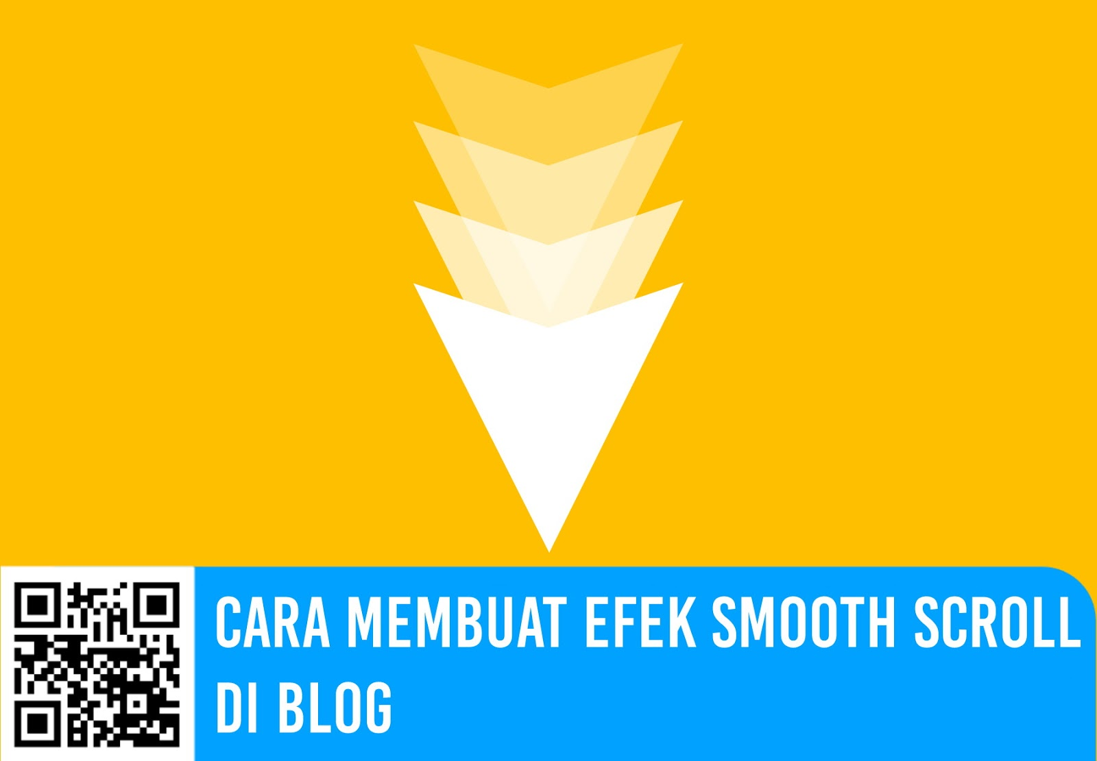 Cara Membuat Efek Smooth Scroll di Blog