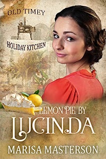 Lemon Pie by Lucinda: Old Timey Holiday Kitchen Book 4 by Marisa Masterson - book promotion sites