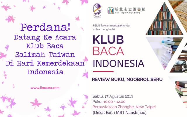 Perdana! Datang Ke Acara Klub Baca Salimah Taiwan Di Hari Kemerdekaan Indonesia
