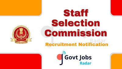 SSC Recruitment Notification 2019, central govt jobs, govt jobs in India, Latest SSC recruitment update