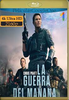 La Guerra del Mañana (2021)[WEB-DL 4K] [Latino-Inglés][Google Drive] chapelHD