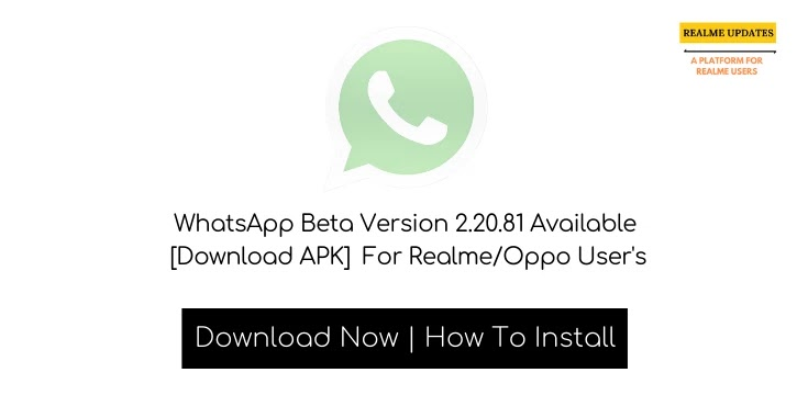 WhatsApp Beta Version 2.20.81 Available [Download APK] For Realme/Oppo User's - Realme Updates