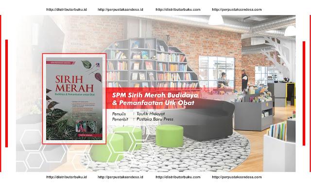 SPM : Sirih Merah, Budidaya & Pemanfaatan Utk Obat