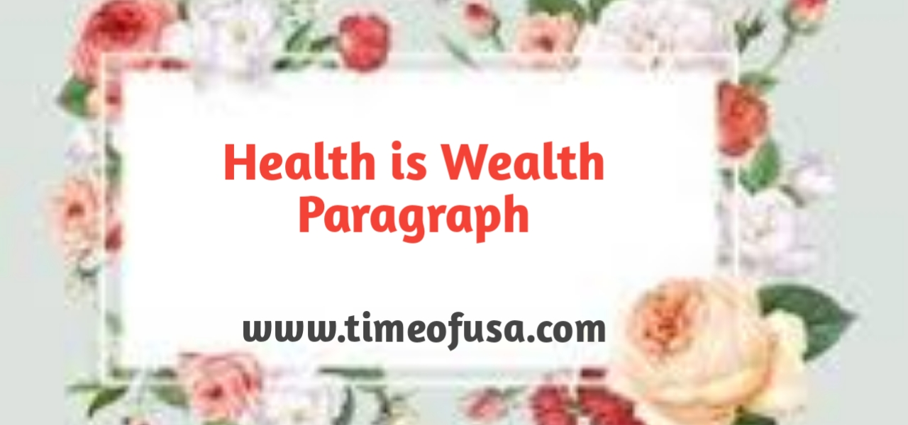 health is wealth paragraph, write a paragraph on health is wealth, health is wealth paragraph 100 words, short paragraph on health is wealth, health is wealth paragraph in english, paragraph on health is wealth in 150 words, write a paragraph health is wealth, write a short paragraph on health is wealth, health is wealth paragraph for class 6, health and wealth paragraph, paragraph on health is wealth in english, short paragraph on health, write a paragraph about health is wealth, write paragraph on health is wealth, health is wealth paragraph in hindi, paragraph on health is wealth in 100 words, paragraph on health and wealth, paragraph on health is wealth for class 6, paragraph on health is wealth in hindi, small paragraph on health is wealth, health is wealth paragraph for class 3, health is wealth essay paragraph, short paragraph health is wealth, write a paragraph on health is wealth on the basis of given hints, paragraph on the topic health is wealth, easy paragraph on health is wealth