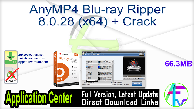 AnyMP4 Blu-ray Ripper 8.0.28 (x64) + Crack