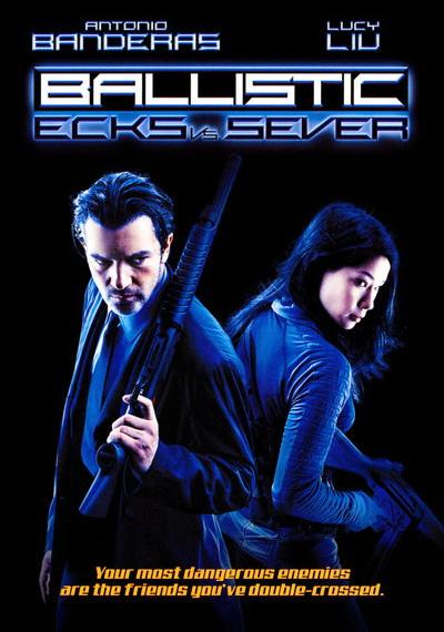 Ballistic Ecks vs. Sever (2002) ฟ้ามหาประลัย