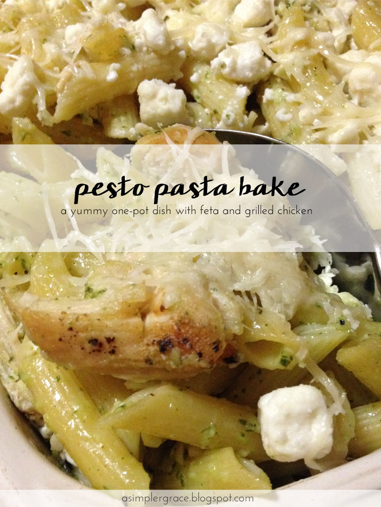 A yummy one-pot dish with feta and grilled chicken. Pesto Pasta Bake with Feta & Grilled Chicken - A Simpler Grace