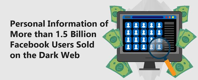 تم بيع معلومات شخصية لأكثر من 1.5 مليار مستخدم على الفيسبوك في منتدى هاكر