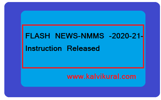 FLASH NEWS-NMMS -2020-21- Instruction Released :