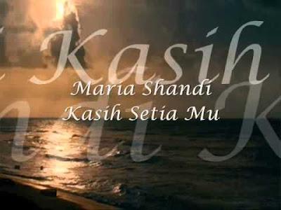 Kasih Setiamu Maria Shandi