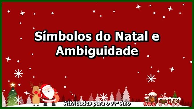 Símbolos do Natal e Ambiguidade - Atividades de Língua Portuguesa para o 7.º Ano