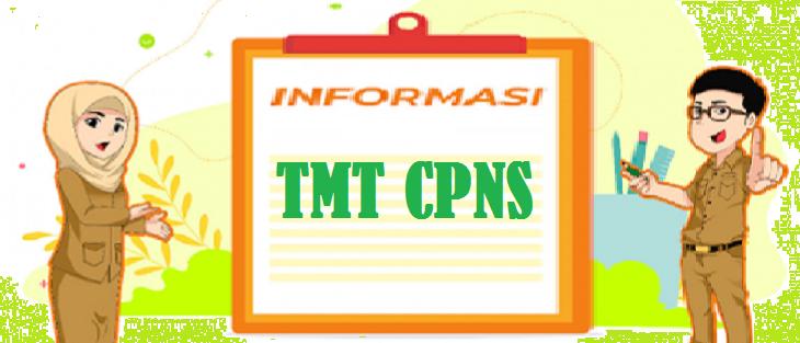 TMT CPNS Peserta Lulus Seleksi CPNS Formasi 2019