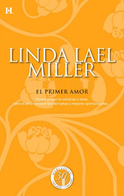 Linda Lael Miller - El Primer Amor