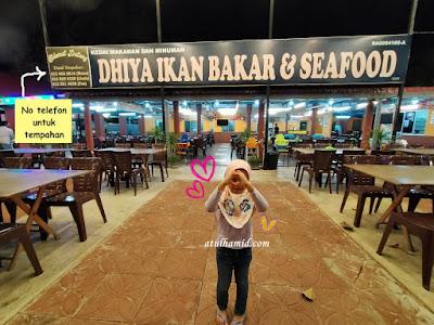 Dinner di Dhiya Ikan Bakar & Seafood Kuala Perlis