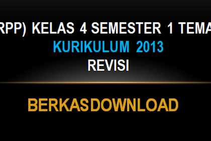 (RPP) Kelas 4 Semester 1 Tema 1 Kurikulum 2013