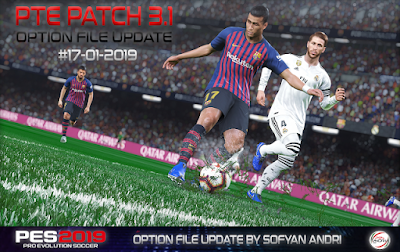 PES 2019 PTE Patch 2019 3.1 Option File 17-01-2019 by Sofyan Andri