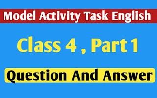 চতুর্থ শ্রেণির ইংরেজি মডেল অ্যাক্টিভিটি টাস্ক এর সমস্ত প্রশ্ন এবং উত্তর পার্ট 1 । Class 4 English Model Activity Task part 1 ।  Match column A with column B. Write the sentences ..।  newskatha.com