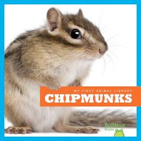 bookcover of CHIPMUNKS  (My First Animal Library)  by Mari Schuh
