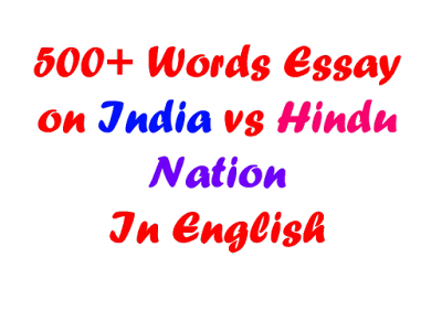 Essay on India vs Hindu Nation in English in 500 Words