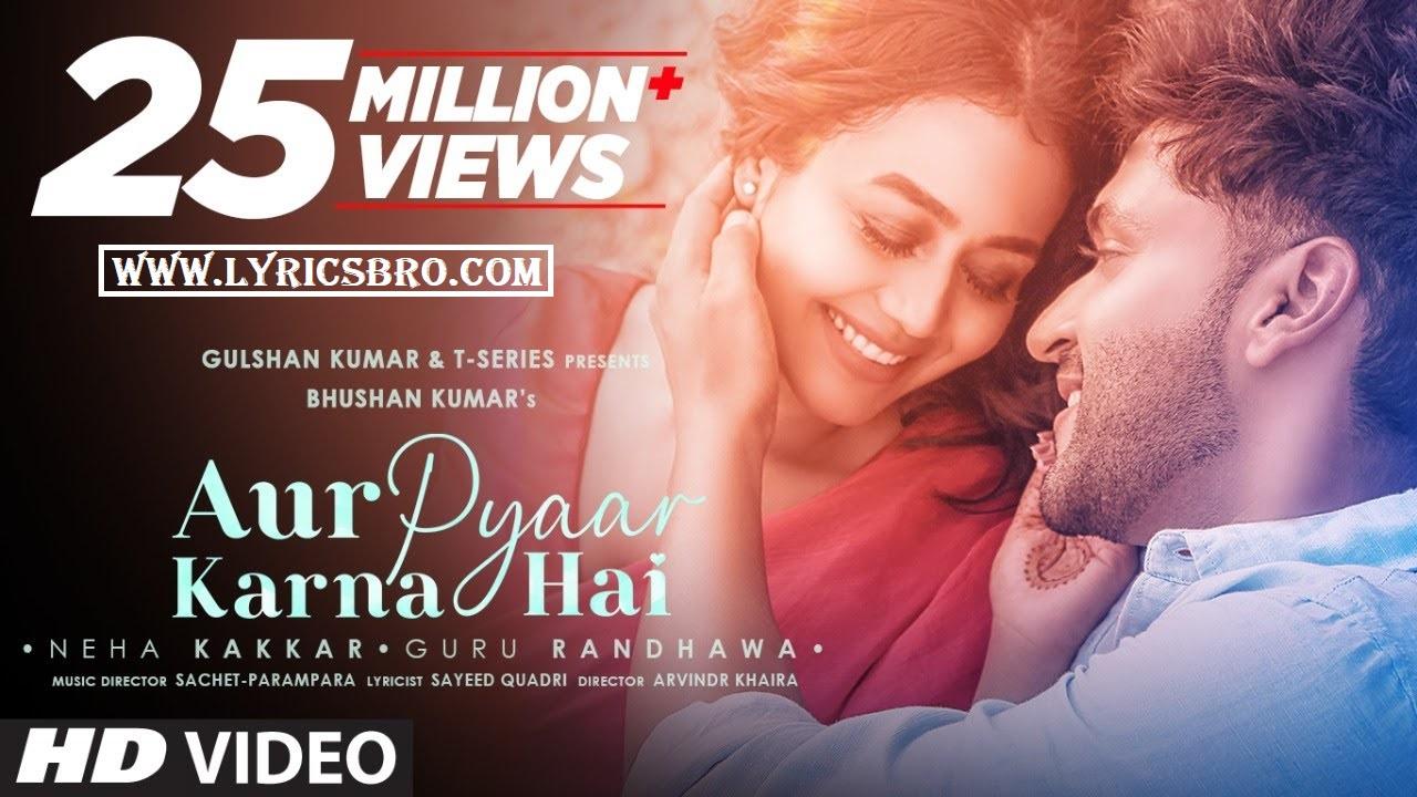 aur-pyaar-karna-hai-song-hindi-lyrics-guru-randhawa