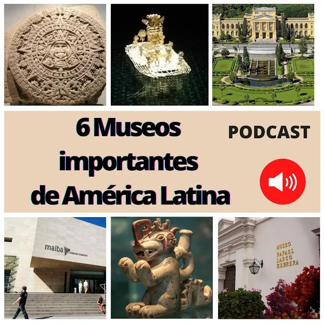 6 museos importantes de América Latina