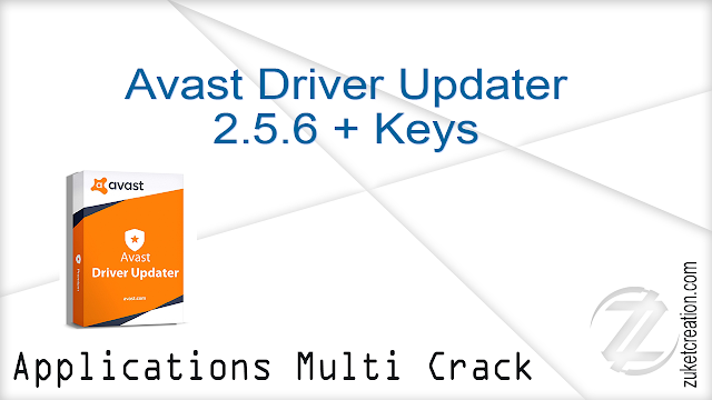 Avast Driver Updater 2.5.6 + Keys