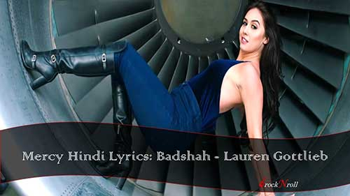 Mercy-Hindi-Lyrics-Badshah-Lauren-Gottlieb