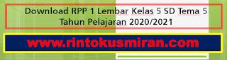 Download RPP 1 Lembar Kelas 5 SD Tema 5 Tahun Pelajaran 2020/2021