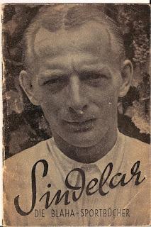 Sindelar - Die Blaha - Sportbucher. Fascicolo degli anni '40 che racconta e illustra la storia del grande campione austriaco.