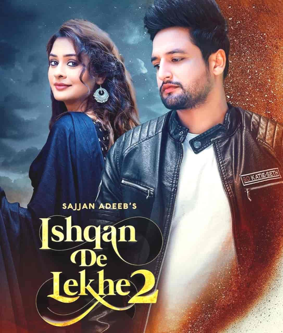 Ishqan Se Lekhe 2 Punjabi Song Image Features Sajjan Adeeb