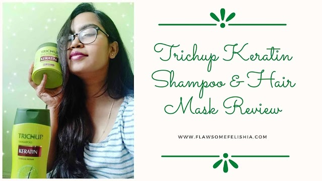 Enjoy At-Home Spa With Trichup Keratin Shampoo & Hair Mask - Product Review
