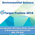 Most Important 150 UPSC CSE Prelims Model Questions of Environmental Science PDF