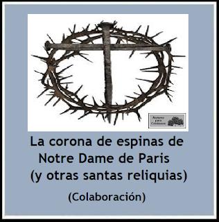https://ateismoparacristianos.blogspot.com/2019/03/la-corona-de-espinas-de-notre-dame-de.html
