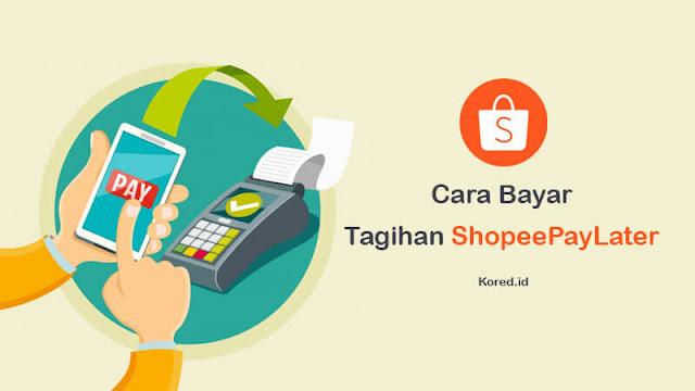 Cara Bayar Tagihan Shopee Payalter | Lengkap+Gambar