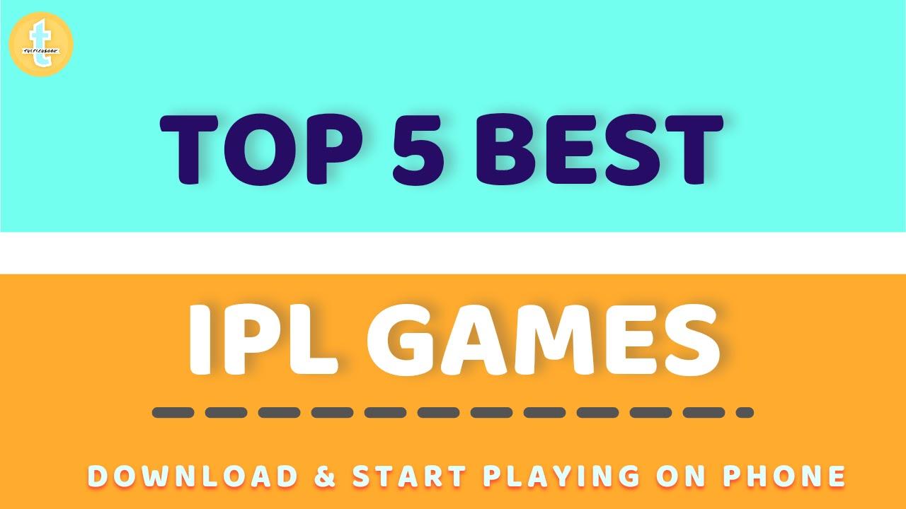 Best IPL GAMES FOR MOBILE PHONES