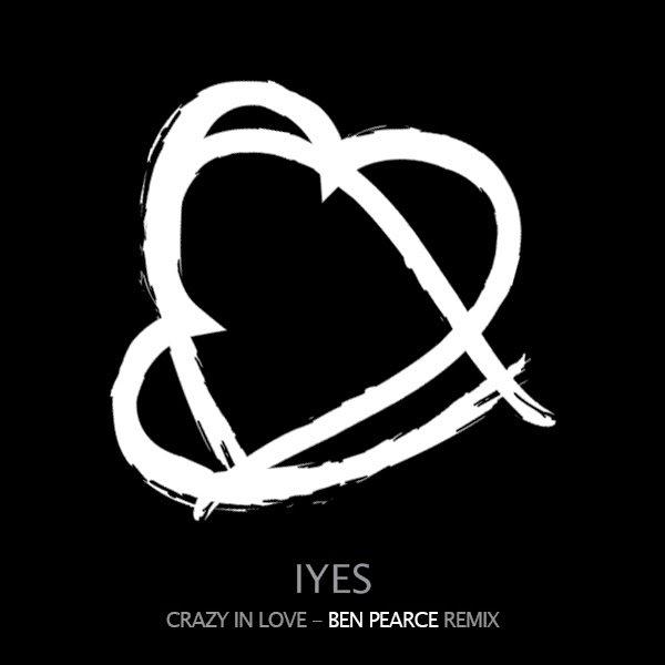 Beyonce crazy in love ben pearce remix
