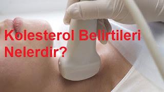 Kolesterol Belirtileri Nelerdir?