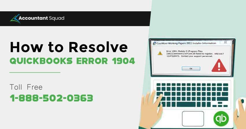 Troubleshooting Guide of QuickBooks Error 1904 | 1-888-502-0363