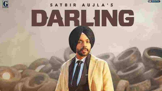 Darling Lyrics in English :- Satbir Aujla, darling lyrics satbir aujla