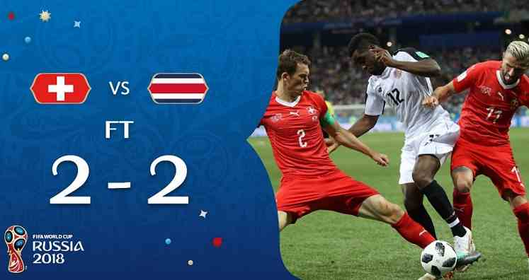 Hasil Swiss vs Kosta Rika Skor Akhir 2-2 | Fase Group E World Cup 2018